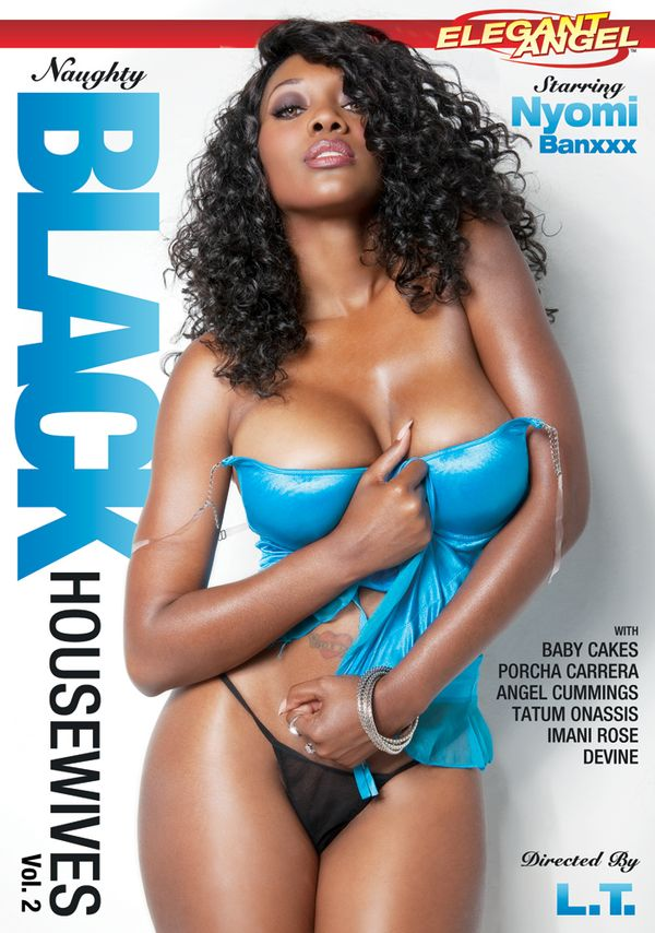 Elegant Angel Blog: Naughty Black Housewives 2 Available Now!